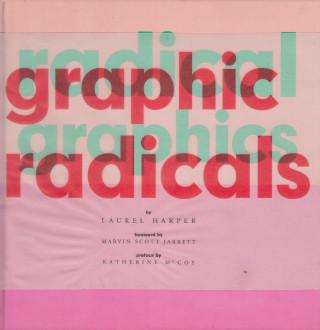 Graphic Radicals